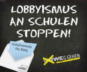 Schulverweis für Lobbyisten. Quelle: LobbyControl – Initiative für Transparenz und Demokratie e.V.